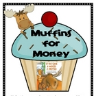 Muffins For Money
