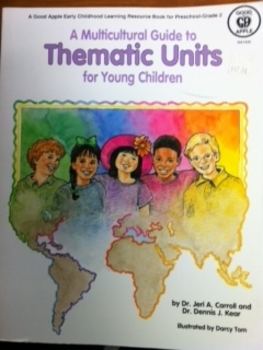 Multicultural Guide to Thematic Units Pre-Grade 2 Resource Book