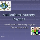 Multicultural Nursery Rhymes