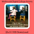 Multimodal Digital Collage Activity Prep & Year 1