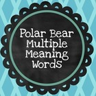 Multiple Meaning Words w/ Polar Bear Pete