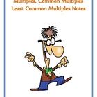 Multiples, Common Multiples, Least Common Multiple Notes