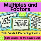 Multiples and Factors Task Cards and Recording Sheets CCS: