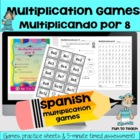 Multiplicando Por 8 - Spanish Multiplication Math Games/Le
