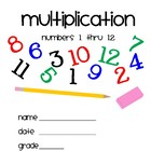 Multiplication 1 thru 12