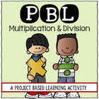 Multiplication & Division; 3rd grade Project Based Learnin