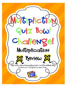 Multiplication Quiz Bowl Review
