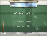 Multiplication: Whole Numbers to Algebra