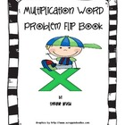 Multiplication Word Problem Flip Book