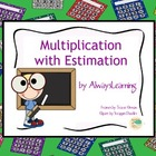 Multiplication with Estimation Printable Worksheets - 4th,