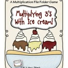 Multiplying 3&#039;s with Ice Cream (A Multiplication File Fold