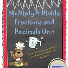 Multiplying &amp; Dividing Fractions and Decimals Unit Plan