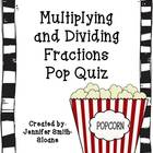 Multiplying and Dividing Fractions Pop Quiz