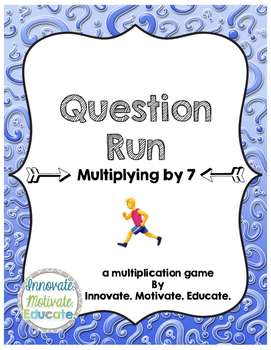 Multiplying by 7: Question Run Game