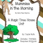 Mummies in the Morning: A Magic Tree House Study (24 Pages)