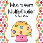 Mushroom Multiplication