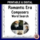 Music: Composers of the Romantic Era Word Search
