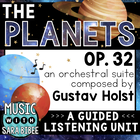"Music Listening Unit: Holst ""The Planets""- Social Studies/"