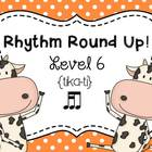 Music Rhythm Round Up Level 6 {tika-ti}