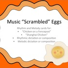 Music &quot;Scrambled&quot; Eggs: a rhythm and melody game &amp; assessment