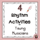 Music Theory: RHYTHM Activities