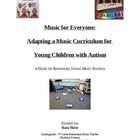 Music for Everyone: Adapting a Music Curriculum for Young