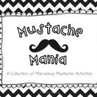 Mustache Mania! {Math and Literacy Activities}