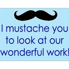 Mustache Work Display