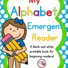 My Alphabet Book Emergent Reader
