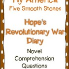 My America Five Smooth Stones: Hope's Revolutionary War Diary