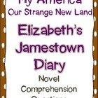 My America Our Strange New Land: Elizabeth's Jamestown Diary