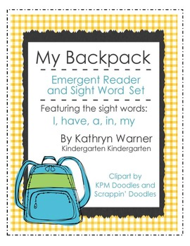 """My Backpack"" Emergent Reader and Sight Word Set"