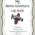My Biome Adventure: Lap Book