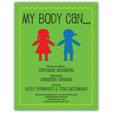 My Body Can...