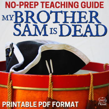 My Brother Sam Is Dead Literature Guide: Common Core Stand