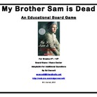 My Brother Sam is Dead Board Game