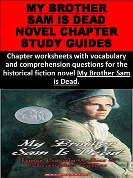 My Brother Sam is Dead Chapter Worksheets
