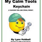 My Calm Tools Keychain: A Teaching Tool and Visual Prompt