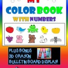 My Color Book With Numbers Activity with Bonus 3D CRAYON Display