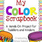 My Color Scrapbook {A Project for Toddlers and Kinders}