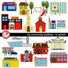 My Community Buildings IN SPANISH Clipart by Poppydreamz