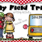 My Field Trip {Writing}