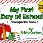 My First Day of School (....a Keepsake Book) (Bilingual)