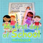 My First Day of School minibook