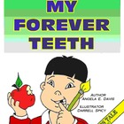 """MY FOREVER TEETH"" - CHARACTER EDUCATION SERIES - BEING BRAVE"