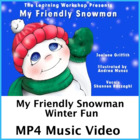 My Friendly Snowman Sing Along Mini Video