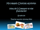 My Health Choices Activity: How Do I Compare To The Standa