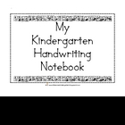 My Kindergarten Handwriting Notebook!