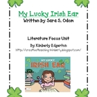 My Lucky Irish Ear Literature Focus Unit