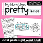 "Interactive Sight Word Reader ""My Mom Likes Pretty Things"""
